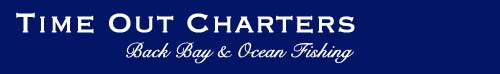 Time Out Charters Back bay and ocean fishing banner